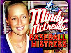 E!Online reports country singer and VH1's _Celebrity Rehab_ star, Mindy McCready is releasing a sex tape, called _Mindy McCready, Baseball Mistress_ on April 19.